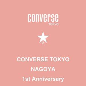 CONVERSE TOKYO NAGOYA 1st Anniversary