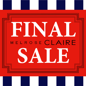 melroseCLAIRE Final SALE!!!