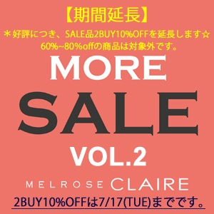 MORE SALE  VOL2 !! & 好評につきSALE品2BUY10%OFF継続します☆